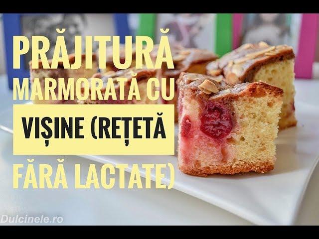 Prăjitură marmorată cu vișine – rețetă VIDEO