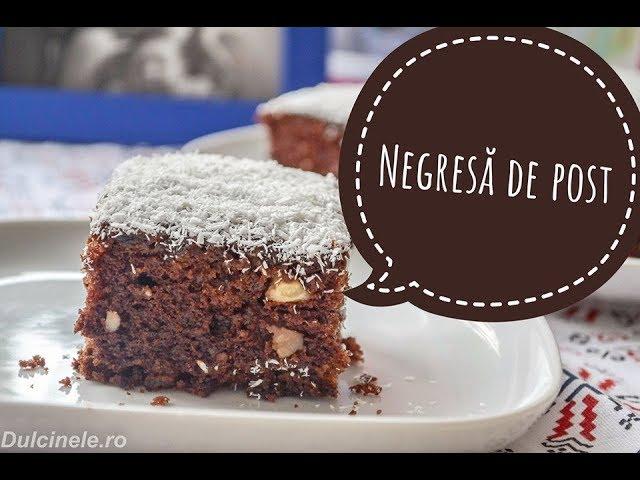 Negresă de post (prăjitura leneșului) – rețetă VIDEO